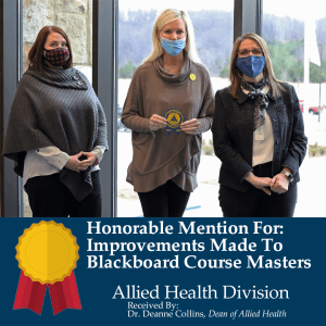 Honorable Mention due to improvements made to their course masters in Blackboard: Allied Health